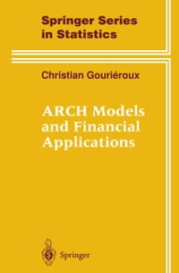 ARCH Models and Financial Applications