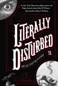 Literally Disturbed #2: More Tales to Keep You Up at Night