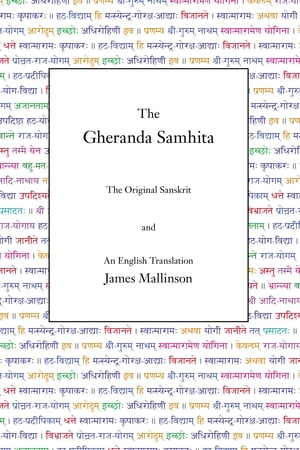 The Gheranda Samhita by James Mallinson