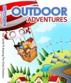 Outdoor Adventures by Anonymous