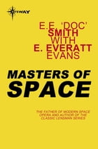 Masters of Space by E. Everett Evans