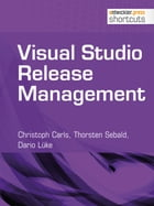 Visual Studio Release Management by Christoph Carls