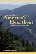 In Search of America's Heartbeat, Twelve Months on the Road 662c0b55-0709-4870-9afd-6f9ef9f4b95b