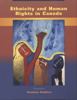 Book Ethnicity and Human Rights in Canada by Evelyn Kallen