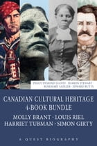 Canadian Cultural Heritage 4-Book Bundle: Molly Brant / Louis Riel / Harriet Tubman / Simon Girty