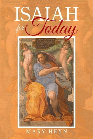 Isaiah for Today by Mary Heyn