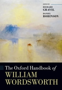 The Oxford Handbook of William Wordsworth
