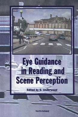 Book Eye Guidance in Reading and Scene Perception by Underwood, G.