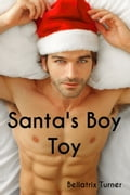 Santa's Boy Toy (Gay Male Christmas Erotica) 7488039a-b848-4cc2-a840-57171de05d78
