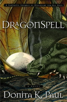 Book DragonSpell: A Novel by Donita K. Paul