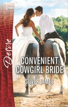 Convenient Cowgirl Bride by Silver James