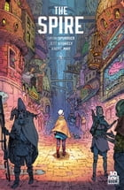 The Spire #5 by Simon Spurrier