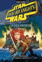 Star Wars. Young Jedi Knights 4. Lichtschwerter by Kevin J. Anderson