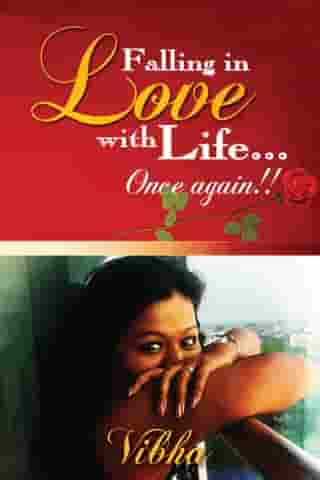 Falling in Love once Again by Vibha Munjal