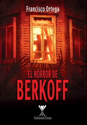 El horror de Berkoff by Francisco Ortega