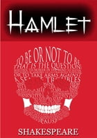 Hamlet [Illustrated] [Special Edition with notes] by William Shakespeare