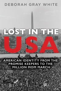 Lost in the USA: American Identity from the Promise Keepers to the Million Mom March