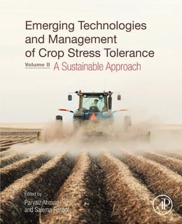 Book Emerging Technologies and Management of Crop Stress Tolerance: Volume 2 - A Sustainable Approach by Parvaiz Ahmad