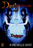 doppelganger (Dusty the Demon Hunter) by D Michelle Gent