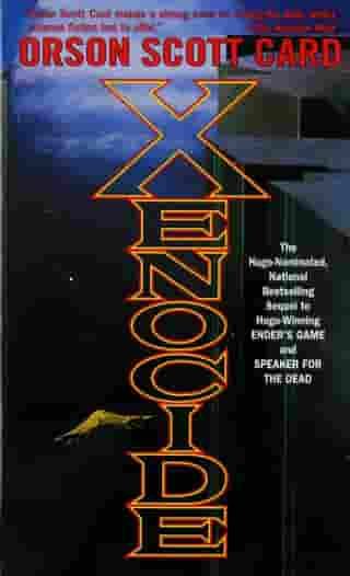 Xenocide: Volume Three of the Ender Quintet