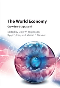 The World Economy: Growth or Stagnation?