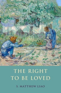 The Right To Be Loved
