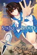 Strike the Blood, Vol. 5 (manga) 3d24148f-0977-4584-9664-d8f848924722