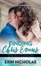 Finding Chris Evans: The 9-1-1 Edition: Finding Chris Evans, #2 by Erin Nicholas