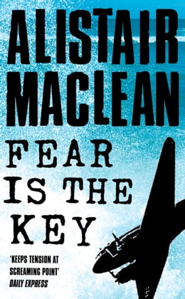 Book Fear is the Key by Alistair MacLean