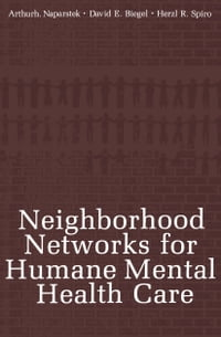 Neighborhood Networks for Humane Mental Health Care
