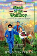 Mask of the Wolf Boy: Jonathan and Rosalind Goforth by Dave Jackson