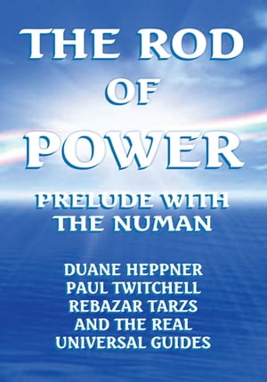 The Rod of Power: Prelude with the Numan
