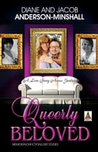 Queerly Beloved: A Love Across Genders by Diane Anderson-Minshall