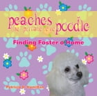 Peaches the Private Eye Poodle by Patricia D. Hamilton