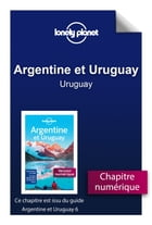 Argentine et Uruguay 6 - Uruguay by Lonely Planet