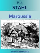 Maroussia: Texte intégral by P.-J. STAHL