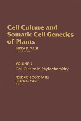 Book Cell Culture in Phytochemistry by Vasil, Indra