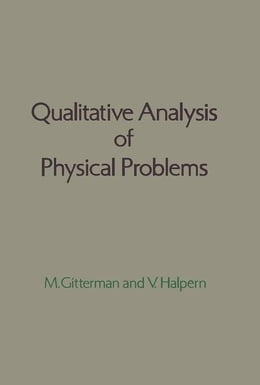 Book Qualitative Analysis of Physical Problems by Gitterman, M