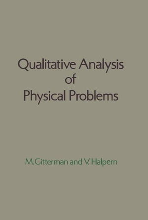 Qualitative Analysis of Physical Problems