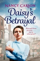 Daisy's Betrayal by Nancy Carson