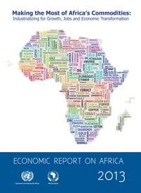 Economic Report on Africa 2013
