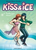 Kiss and Ice Tome 03