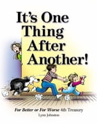 It's One Thing After Another!: For Better or For Worse 4th Treasury by Lynn Johnston