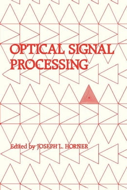 Book Optical Signal Processing by Horner, Joseph