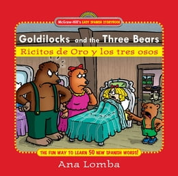 Book Easy Spanish Storybook: Goldilocks and the Three Bears (Book + Audio CD) : Ricitos de Oro y los… by Ana Lomba
