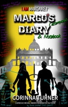 Margo's Diary & Notebook (U.S. Edition) by Corinna Turner