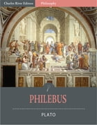 Philebus (Illustrated) by Plato