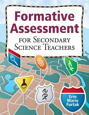 Formative Assessment for Secondary Science Teachers