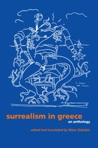 Surrealism in Greece: An Anthology by Nikos Stabakis
