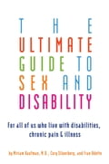 The Ultimate Guide to Sex and Disability 7ff0b929-ce8b-4499-8b16-e5bb454a161b